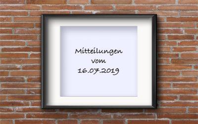 Mitteilungen 16.07.2019